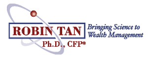 Robin Tan, Ph.D., CFP®  Certified Financial PlannerTM